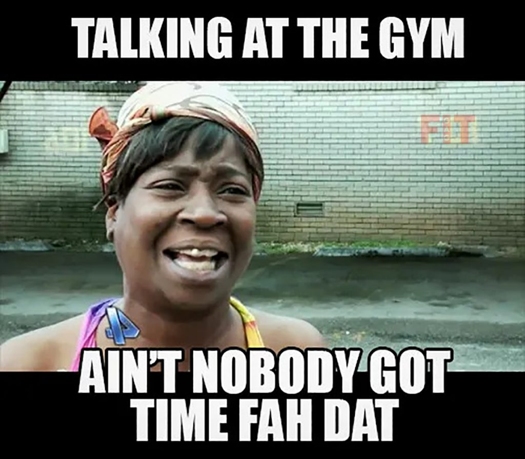 Written And Unwritten Rules Of GYMs For Beginners Unwritten Rule # 3 Chatting